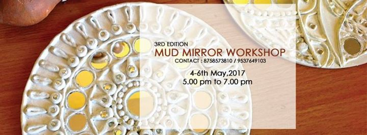 Mud Mirror Workshop
