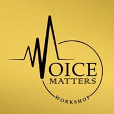 Voice Matters Workshop