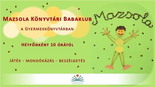 Mazsola Könyvtári Babaklub a Gyermekkönyvtárban at Illyés Gyula Megyei  Könyvtár cc7cdfb549