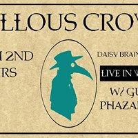 Callous Crows - DAISY BRAIN EP Launch