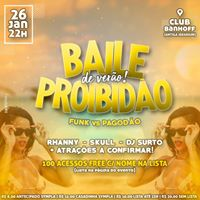 BAILE PROIBIDO  Funk vs Pagodo - 26Jan 22h