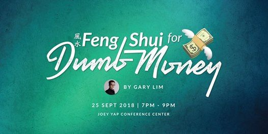 Feng Shui for Dumb Money by Gary Lim