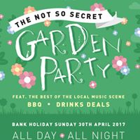 Not So Secret Garden Party