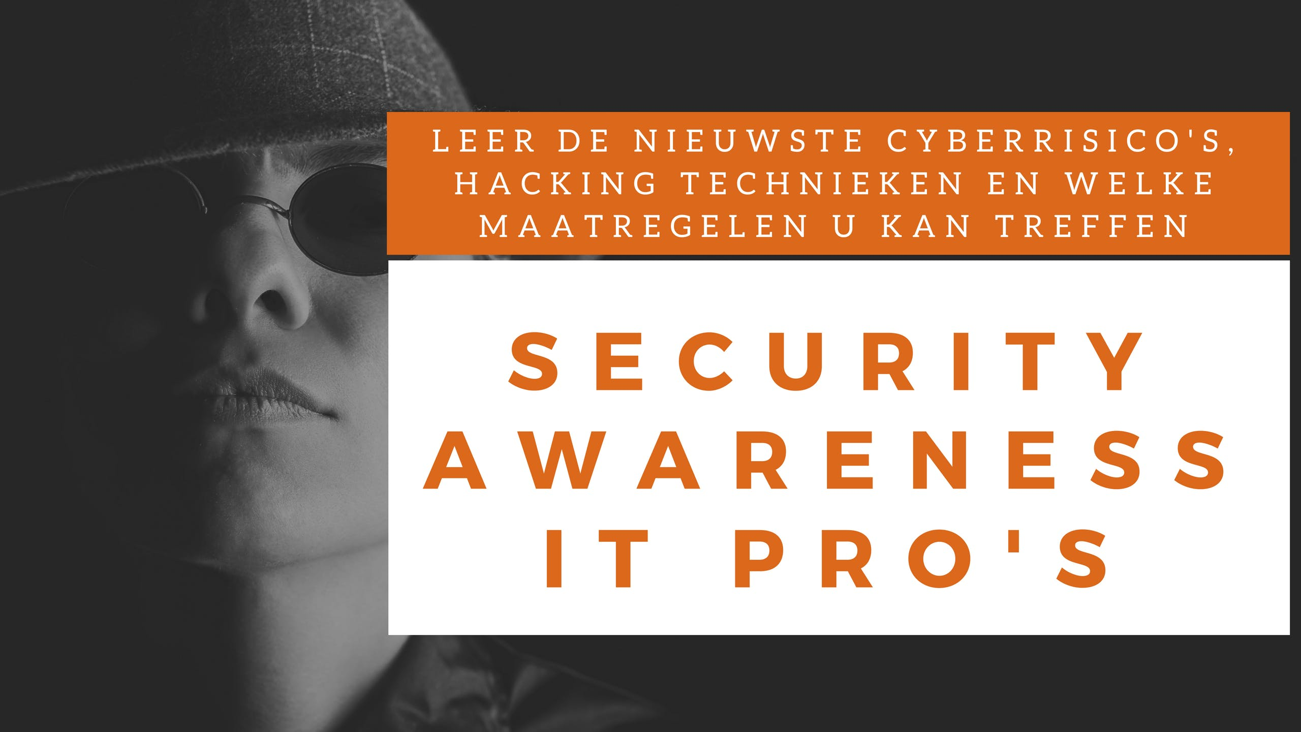 Security Awareness IT Professionals Klassikale Training (Nederlands)