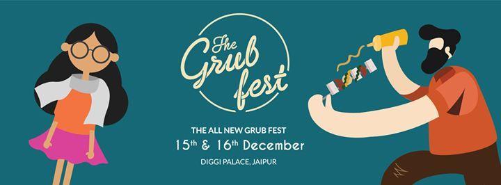 The Grub Fest Jaipur  15th 16th December