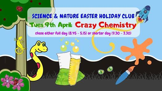 Science & Nature Easter Holiday Club Crazy Chemistry