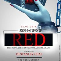 50 shades of Red with Stanley Chai on 22nd March 2018 Club Mao