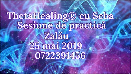 ThetaHealing cu Seba - Sesiune de practic la Zalu