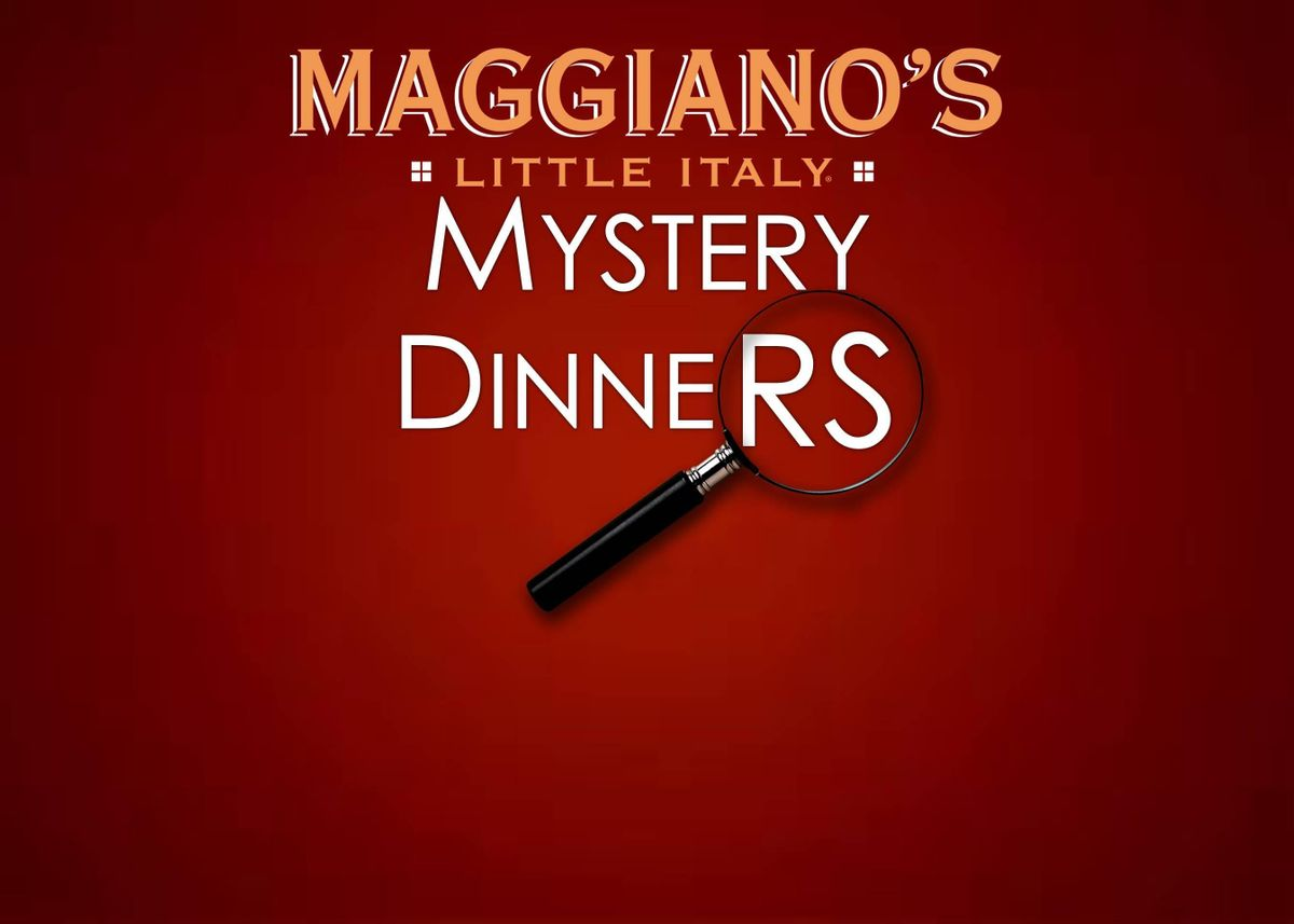 Maggianos Mder Mystery Dinner