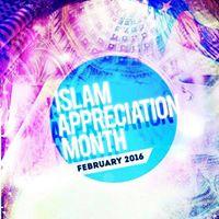 Islam Appreciation Month 2016