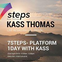 7Steps- Platform 1day with Kass