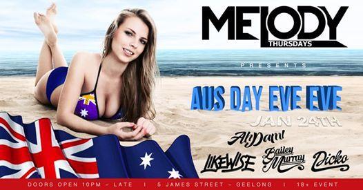 Melody Thursdays Aus Day Eve Eve