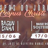 Corpus Christi - Baguncinha  Baile dos Solteiros