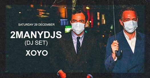 2manydjs DJ Set at XOYO London UK