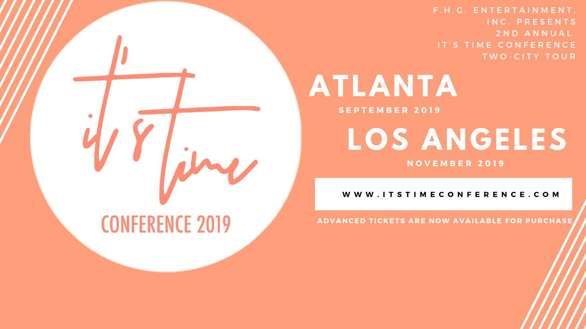 Its Time... 2 Be Free Conference Atlanta 2019