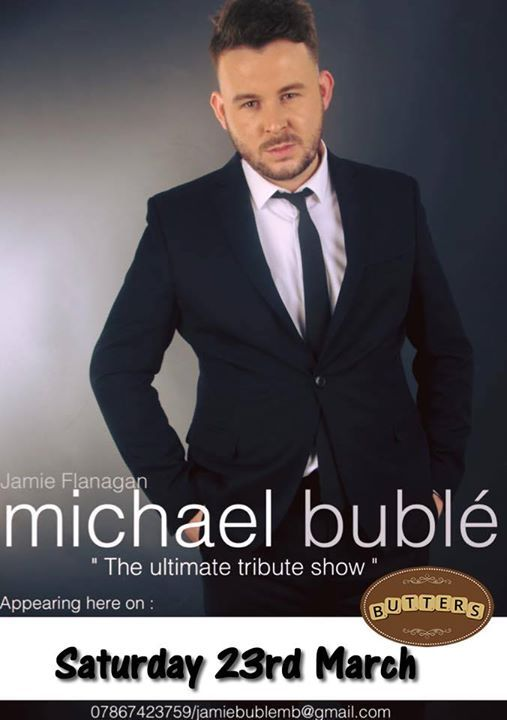Michael Buble Tribute Tickets 10 each