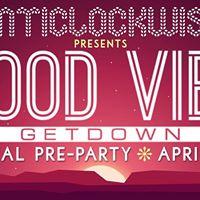 Anticlockwise Good Vibe Getdown Pre-Party