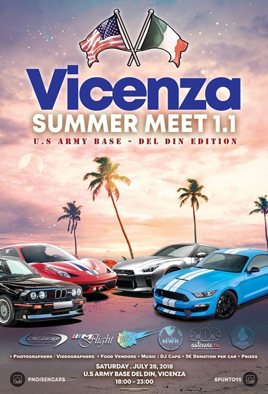Vicenza Summer Meet 1.1 - US Army Base Del Din Edition