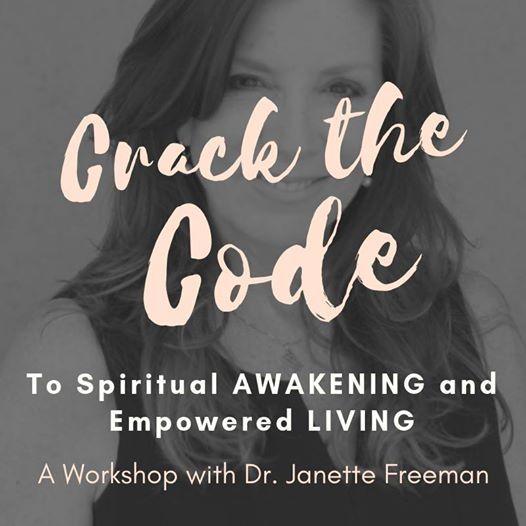 Crack the Code to Spiritual Awakening with Dr. Janette Freeman