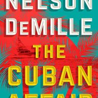 Nelson DeMille The Cuban Affair w Special Guest Alan Gross