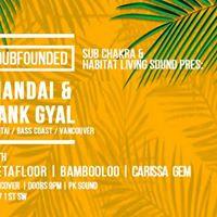 Dubfounded w Mandai &amp Tank Gyal