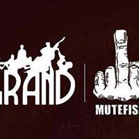 GRAND &amp Mutefish - Part Deux