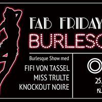 Fab Friday presenterer Burlesque