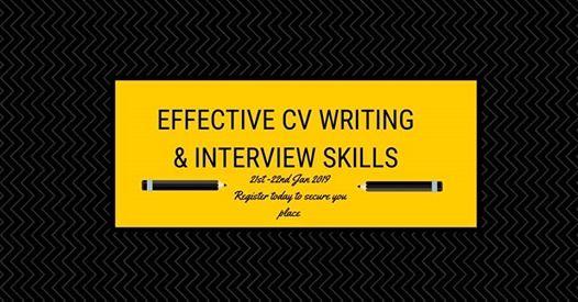 Effective CV Writing & Interview Skills