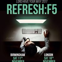 Lord Have Your Way 2017 - REFRESHF5 (BIRMINGHAM)