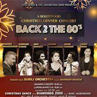 Bollywood - Christmas Dinner Concert BACK 2 the 80s