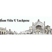 Hum Fida E Lucknow