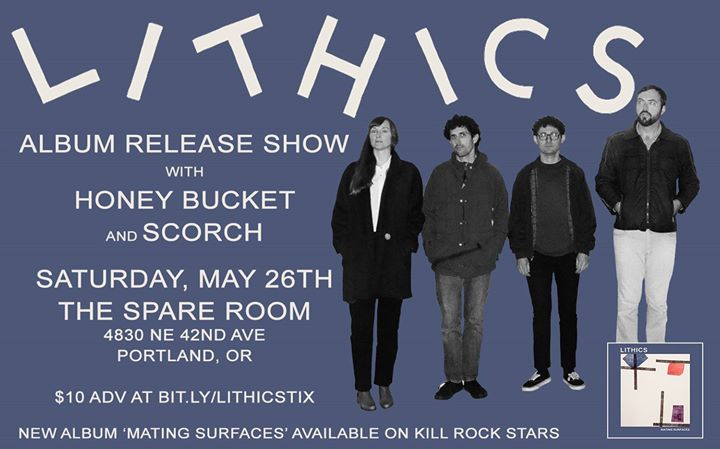 Lithics (album release) / Honey Bucket / Scorch at Spare
