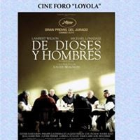 Cine Foro Loyola - De dioses y hombres
