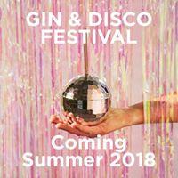 Gin & Disco Festival