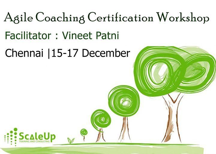 Agile Coaching Certification Chennai 15 17 December 2017 At Park