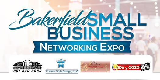 Bakersfield Small Business Expo Networking Expo at 245 White