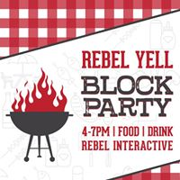 REBEL YELL  Block Party
