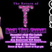 The Return of Thats My Drag Rock The Casbah - Thurs. Dec. 7th