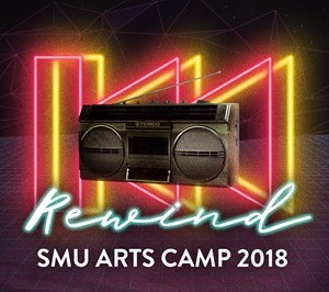 SMU Arts Camp 2018 Rewind
