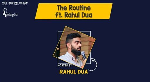 The Routine hosted by Rahul Dua