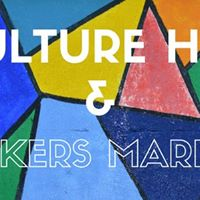 Culture Hub &amp Makers Market