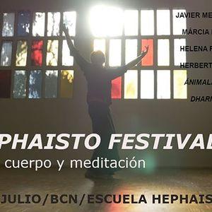 Hephaisto Festival Arte Cuerpo y Meditacion