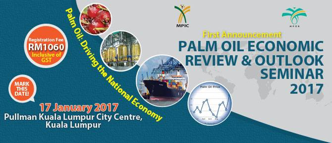 Palm Oil Economic Review & Outlook Seminar 2017