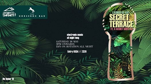 Secret Terrace Launch ft. Secret Guest DJ