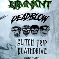 Remnant Deadblow &amp Glitch Trip Deathdrive