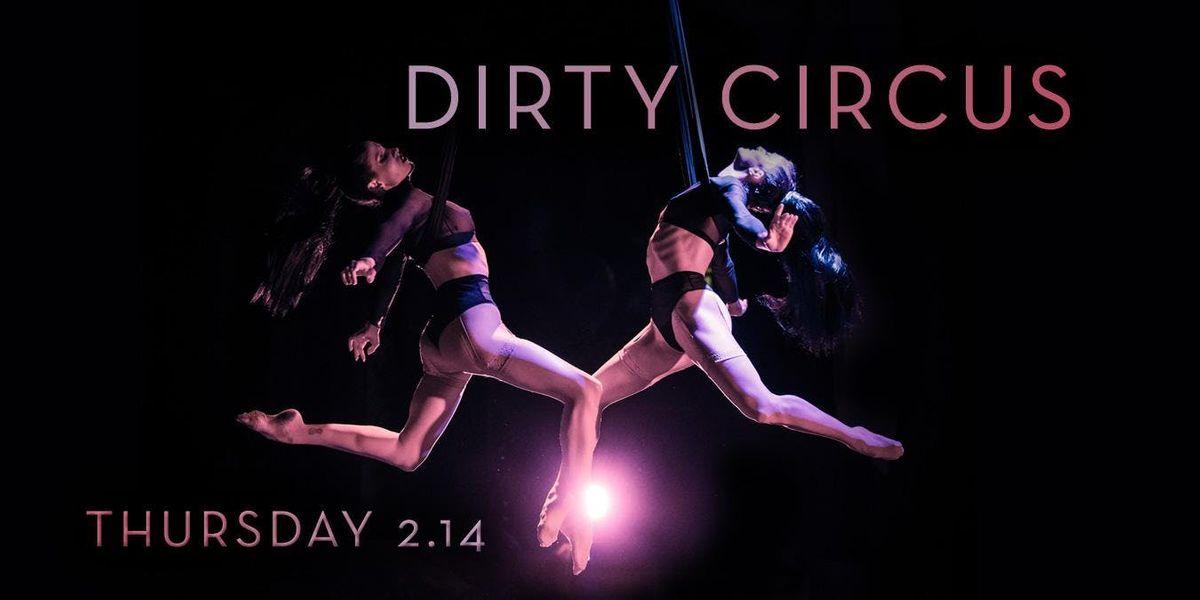 Dirty Circus Valentines Night