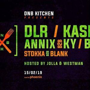 DnB Kitchen w DLR  KASRA  ANNIX  BOU  KY  support