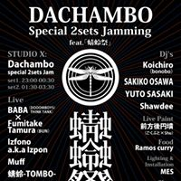 Dachambo special 2sets Jamming feat