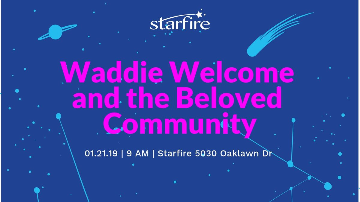 Martin Luther King Jr. Day Reading Waddie Welcome & the Beloved Community
