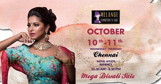 Melange Exhibition and Sale - Chennai